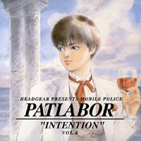 "Patlabor ""Intention"" Vol. 6 Album Cover"