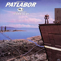 Patlabor Vol. 3 Song Collection: Intermission Album Cover